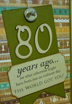 Cute 80th birthday saying for a card or poster.