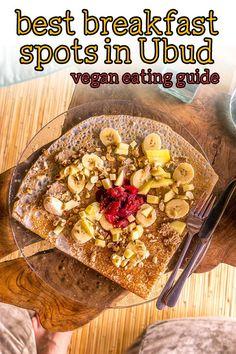 6 amazing vegan breakfast spots in Ubud, Bali - Justyna Manjari Vegan Breakfast, Best Breakfast, Vegan Recipes Easy, Indian Food Recipes, Vegan Oreos, Fruit Detox, Stop Eating, Raw Vegan, Crepes