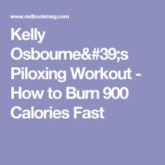Kelly Osbourne's Piloxing Workout - How to Burn 900 Calories Fast