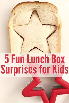 5 simple lunch box surprises your kids will love. Great for back to school!