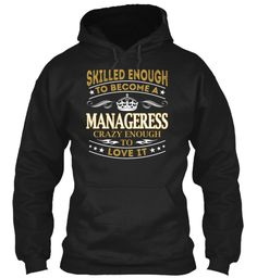 Manageress - Skilled Enough