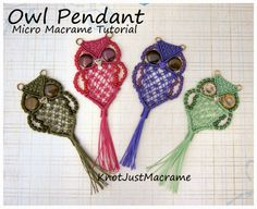 New Micro Macrame Tutorial:  A Retro Owl Pendant