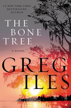 """Greg Iles's latest book in his gothic trilogy featuring Southern lawyer Penn Cage, """"The Bones Tree,"""" follows the first book in the thriller series, the New York Times best-selling """"Natchez Burning."""""""