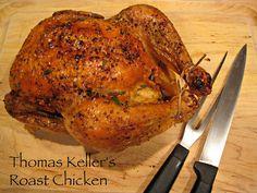 ... Keller's Roast Chicken - th best and easiest roast chicken ever