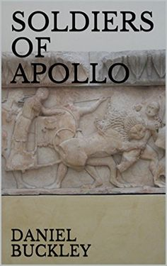 SOLDIERS OF APOLLO by Daniel Buckley  https://askdavid.com/reviews/book/ancient-greece/15980  Explore the origins of the sun & archer god Apollo  Citizens, Statesman, Poets, Philosophers, Kings, Princes, Generals &Emperors consulted the Delphic oracle for guidance all are covered in the book  #amreading