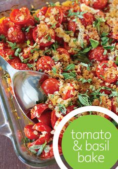 No time? Throw together these delicious ingredients for a scrumptious tomato and basil dinner bake.