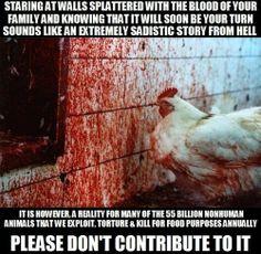 Regarder des murs éclaboussés du sang des membres de votre famille et savoir que c'est bientôt le sort qui vous est réservé...