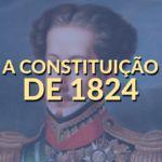 A Constituição de 1824