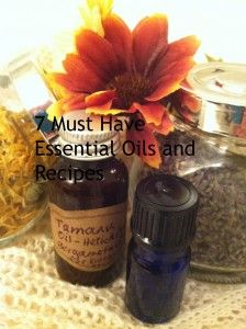 7 MUST HAVE ESSENTIAL OILS AND RECIPES.  Please follow me on my blog at holisticgoddesslife.com.
