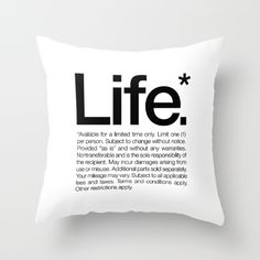 An inspiring reminder that life is a special offer, and you need to read the fine print.<br/> <br/> life, inspiring t-shirt, quote, helvetica typography, life available for a limited time only print, humorous quote, funny life print, read the fine print, inspirational, motivational print