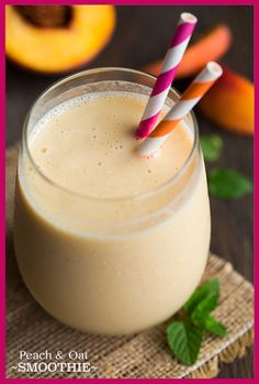 Peach & Oat Breakfast Smoothie 1 1/2 cups peeled and diced, frozen peaches 1 cup almond coconut milk blend or original almond milk 1 (5.3 oz) greek yogurt - mango, peach, strawberry or coconut 1 very ripe banana, peeled and frozen 1/2 cup oats (old fashioned or quick, either are fine) 1/2 cup cold water