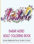 Title: Adult Coloring Books: Swear Word Coloring Book, Author: Adult Coloring books
