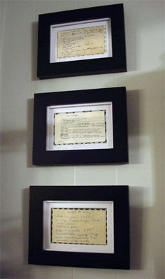 Frame old family recipes written in the person's own hand.