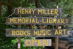 One of my all time favorite places on the planet...the Henry Miller Memorial Library in Big Sur, CA. A dedicated and memorial library celebrating famed author Henry Miller.  This magical spot also hosts countless musical, film and literary events (www.henrymiller.org).  I'll be loving life this Friday when I see Lucinda Williams play there.  Life.Is.Good.