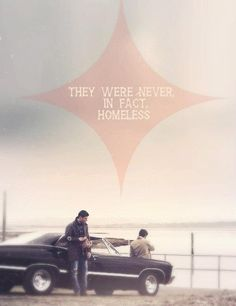 They were never infact homeless
