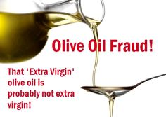 Do you know about the olive oil fraud? The olive oil you are buying may not be olive oil! Learn which oils are really olive oil.