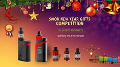 "Share ""SMOK New Year Gifts Competition"" activity to win 10 latest products from SMOK! #giveaway #smoknewyeargifts #smok #smoktech"