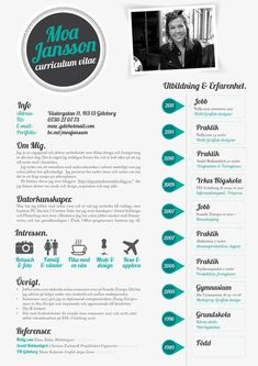 My Resume by Moa Jansson... Love the design. mainly the timeline down the side but where do you explain your duties of the jobs?