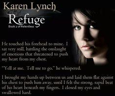 Refuge (Relentless #2) by Karen Lynch