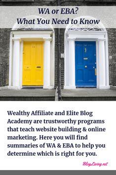 Wealthy Affiliate or Elite Blog Academy? What You Need to Know 2019 #EBA #blogging #bloggingtips #websites #WordPress #workfromhome #makemoneyonline #OnlineBusiness Internet Marketing, Online Marketing, Make Money Online, How To Make Money, Building A Website, Blog Writing, Need To Know, Are You The One, Online Business