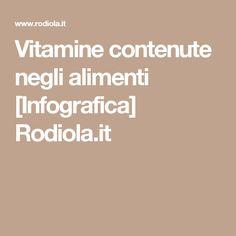 Vitamine contenute negli alimenti [Infografica] Rodiola.it