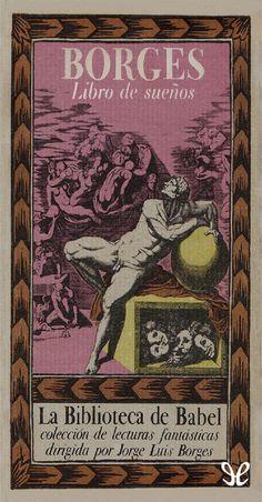 (jorge luis borges) libro de sueños (bb #32)