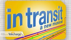 """New York, Nov 10: In Transit"""": Broadway's First A Cappella Musical"""