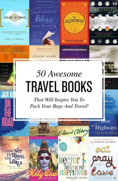 Here are what we consider the best travel books of all time. What is your favorite travel book?