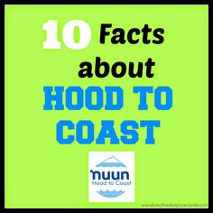 10 Facts about the Hood to Coast Relay #nuunhtc  http://www.breathedeeplyandsmile.com/2014/07/10-facts-nuun-hood-to-coast.html @LSerks