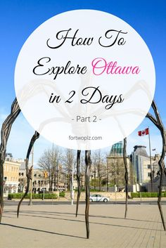 Itinerary: Exploring Ottawa, Canada's Capital (Part 2 Traveling to Ottawa, the capital city of Canada? Here's a local guide on how to tour the city in 2 days! Ottawa Canada, O Canada, Canada Trip, Ottawa 2017, Visit Canada, Montreal, Ottawa Tourism, Canadian Travel, Destination Voyage