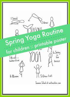 spring yoga routine for children printable poster, easy yoga poses for chidlren, spring yoga story for kids Yoga For Kids, Exercise For Kids, Yoga Routine, Yoga Games, Yoga Lessons, Easy Yoga Poses, Movement Activities, Printable Activities For Kids, Preschool Age