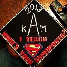 Graduation cap decoration for educators!