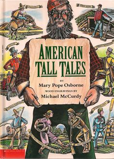 American Tall Tales | The Art of Children's Picture Books: American Tall Tales by Mary Pope ...