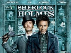 Sherlock Holmes, 2009 (16+)directed by Guy Ritchie Robert Downey Jr. Jude Law, Rachel McAdams and Mark Strong. In 1890, private detective Sherlock Holmes (Robert Downey Jr.) and his partner Dr. John Watson (Jude Law) race to prevent the ritual murder of a woman by Lord Henry Blackwood (Mark Strong), who has killed five other young women similarly. They stop the murder just before Inspector Lestrade (Eddie Marsan) and the police arrive to arrest Blackwood.
