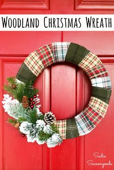 Upcycle some flannel fabric from flannel shirts into a plaid Christmas wreath that is PERFECT for a cozy Christmas this year. No matter where you live, make believe you're in a Christmas cabin in the north woods all season long with this rustic wreath and woodland decor. #christmaswreath #woodlandchristmasdecor #rusticchristmas #rusticchristmasdecor #Christmasplaid #cozychristmas #woodlanddecor #christmascraftideas #flannel #woodlandChristmas Woodland Christmas, Plaid Christmas, Rustic Christmas, White Christmas, Christmas Ideas, Holiday Ideas, Christmas Swags, Christmas Fabric, Primitive Christmas