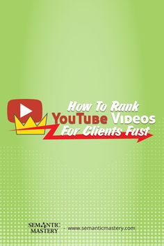 How To Rank YouTube Videos For Clients Fast #SEO via https://soundcloud.com/semantic-mastery/episode-12-how-to-rank-youtube-videos-for-clients-fast
