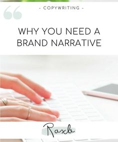 Why You Need a Brand Narrative - Roxb Copywriting Brand Story, Copywriting, Helpful Hints, Told You So, Advice, Blog, Useful Tips, Tips, Blogging