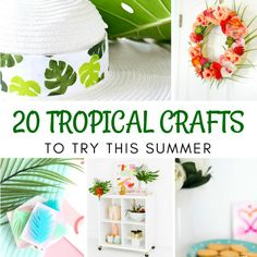 20 Tropical Crafts t