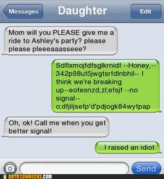 Funny Text Messages- I think I could pull this one over on my daughter