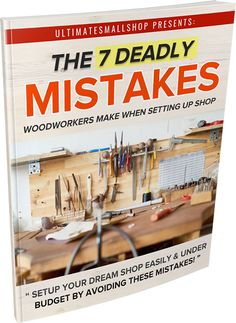 """New Free Ebook Reveals How To Setup Your Dream Woodworking Workshop Easily And Under Budget By Avoiding These 7 Fatal Mistakes. Woodworking Skills, Woodworking Workshop, Woodworking Projects Plans, Woodworking Shop, Diy Ebooks, Slimming World Recipes Syn Free, Why Read, Secrets Revealed, Shop Layout"