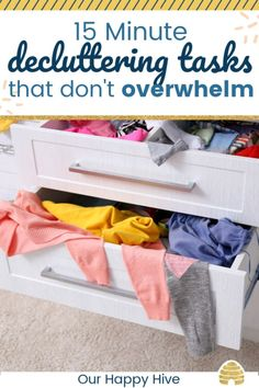 15 Minute Decluttering Tasks That Don't Overwhelm – Our Happy Hive We all want to declutter but feel like we need a major chunk of. Declutter Home, Declutter Your Life, Organizing Your Home, Declutter Bedroom, Organizing Tips, Home Organization Hacks, Kitchen Organization, Bedroom Organization, Bathroom Vanity Drawers