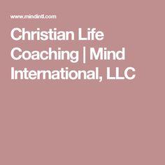 Christian Life Coaching | Mind International, LLC