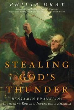Stealing God's Thunder is a concise, richly detailed biography of Benjamin Franklin, viewing him through the lens of his scientific inquiry and its ramifications for American democracy. Today we think of Benjamin Franklin as a founder of American independence who also dabbled in science. But in Franklin's day it was otherwise. Long before he was an eminent statesman, he was famous for his revolutionary scientific work, especially his experiments with lightning and electricity.