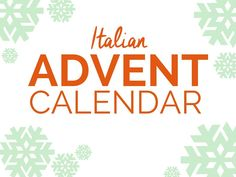 There's an Italian Advent Calendar waiting for you at Instantlyitaly.com