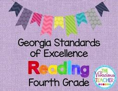 This pdf file includes Georgia Standards of Excellence posters for Fourth Grade Reading. These posters were designed in black and white so you can save your color ink! I print these posters on colored card stock and laminate so they are ready to hang in my classroom year after year. http://www.thevivaciousteacher.com