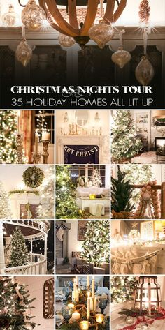 Christmas Nights Tour: Incredible! See 35 beautiful homes all decorated for the holidays and lit up by candlelight and Christmas lights.
