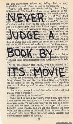 Never Judge a Book By Its Movie... - Quote Generator QuotesAndSayings