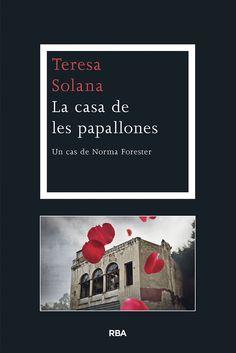 SETEMBRE-2014. Teresa Solana. La casa de les papallones. N(SOL)CAS http://www.tv3.cat/videos/4887451