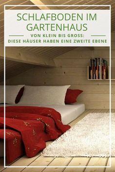 Fantastisch Ein Gartenhaus Mit Schlafboden: Mehr Platz Zum Übernachten