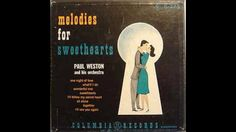 Paul Weston & His Orchestra – Melodies For Sweethearts 1952 GMB